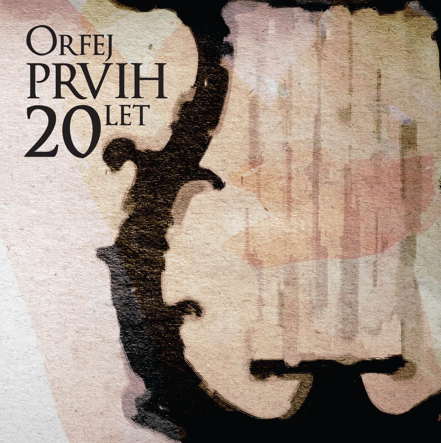 Komorni zbor Orfej - zgoščenka Prvih 20 let